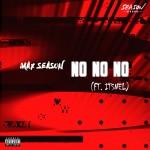 Max Season - no no no (ft Itslo)