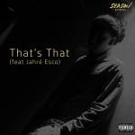 "Artwork of Max Season' single ""That's That"" featuring the rapper Jahré Esco"