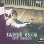 Jahré Esco's single its heavy artwork
