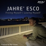 Jahré Esco's album artwork : Fixing Myself l Losing Myself produced by Max Season